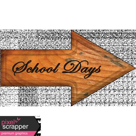 School Days Word Art Arrow