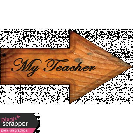 My Teacher Word Art Arrow
