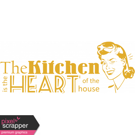 The Kitchen is the Heart of the House Word Art