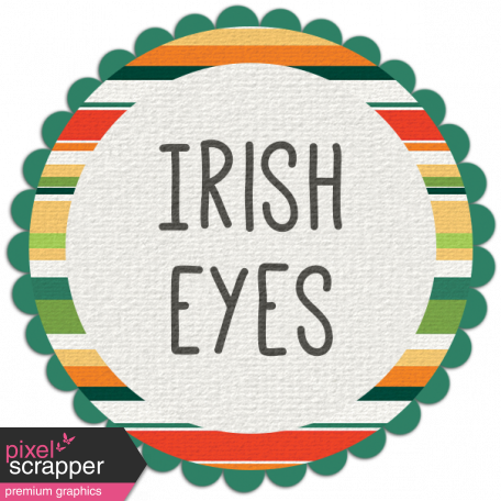 Irish Eyes Word Art