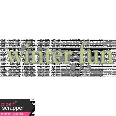 Snow Day Winter Fun Word Art