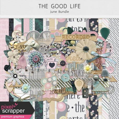 The Good Life: June 2019 Bundle