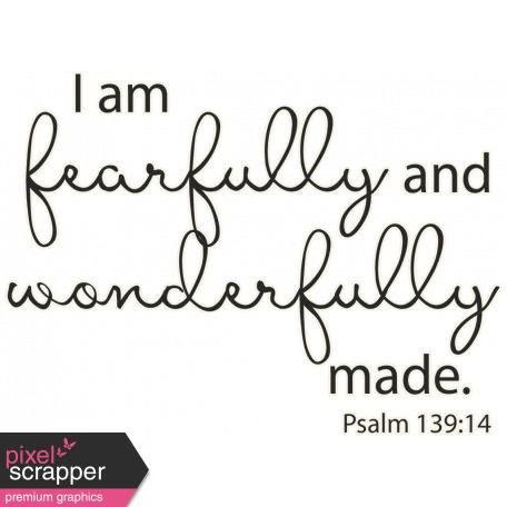 Scripture Word Art - fearfully & wonderfully made