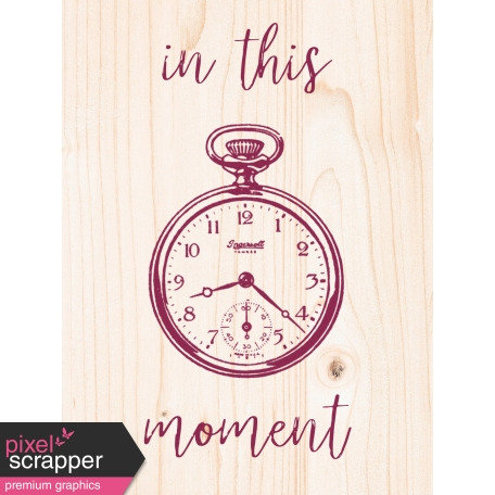 A Good Life In Pockets - January 2019 Filler Cards - In This Moment Pocket Watch (3x4)