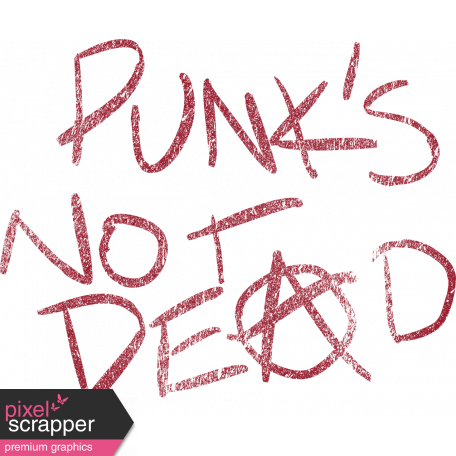 Anarchy in the UK - Punk's Not Dead Word Art