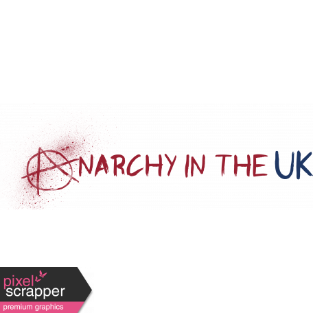Anarchy in the UK - Anarchy Word Art