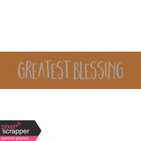 Family Day Word Art - Label - Greatest Blessings