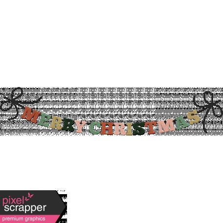 The Good Life - December Elements - Felt Banner Merry Christmas