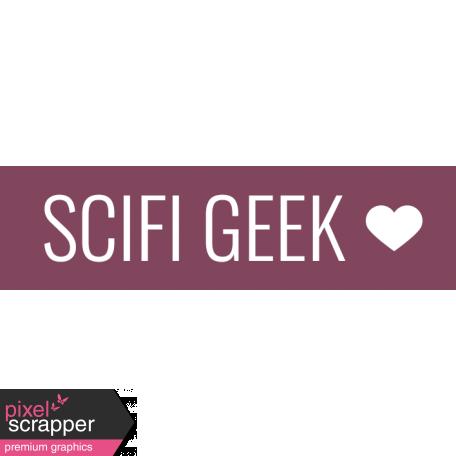 SciFi Elements - Label SciFi Geek