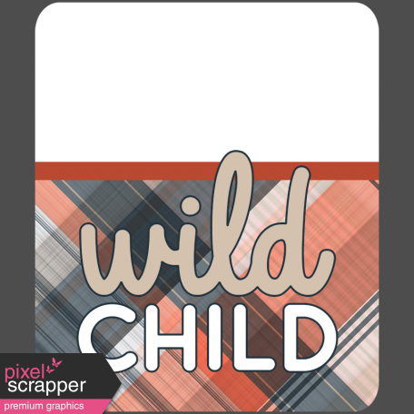 Wild Child Words & Tags - Word Art Tag Wild Child