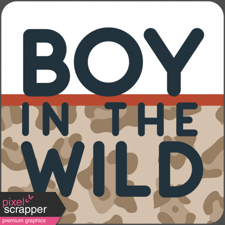 Wild Child Words & Tags - Word Art Tag Boy In The Wild