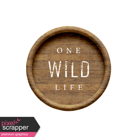 Wild Child Elements - Wood Flair One Wild Life