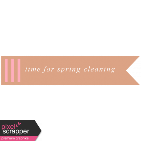 Spring Cleaning Words & Tags Kit: time for spring cleaning