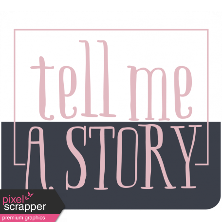 The Good Life: June 2019 Words & Tags Kit - tell me a story