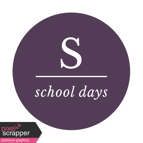 The Good Life: September 2019 Words & Labels Kit - label school days
