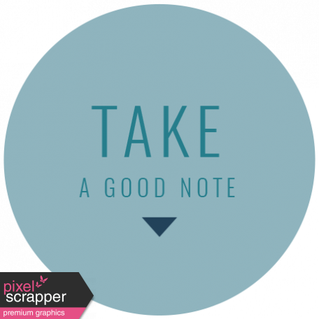 The Good Life: September 2019 Words & Labels Kit - label take a good note