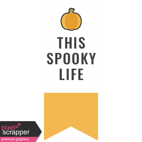 October 31 Words & Labels Kit: this spooky life