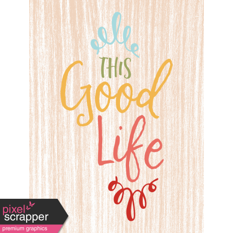 The Good Life - October 2019 Pocket Cards - Card 9 3x4