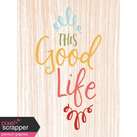 The Good Life - October 2019 Pocket Cards - Card 9 3x4