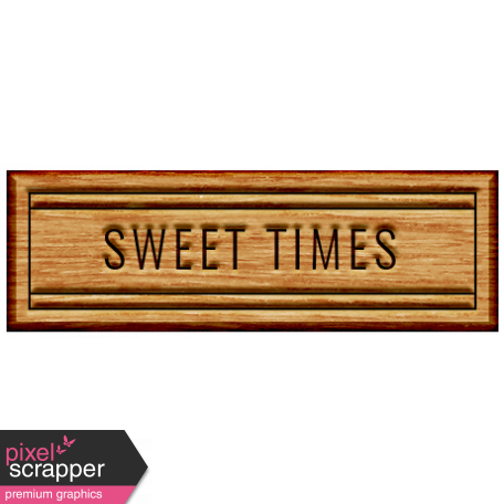 The Good Life - November 2019 Elements - Wood Label Sweet Times