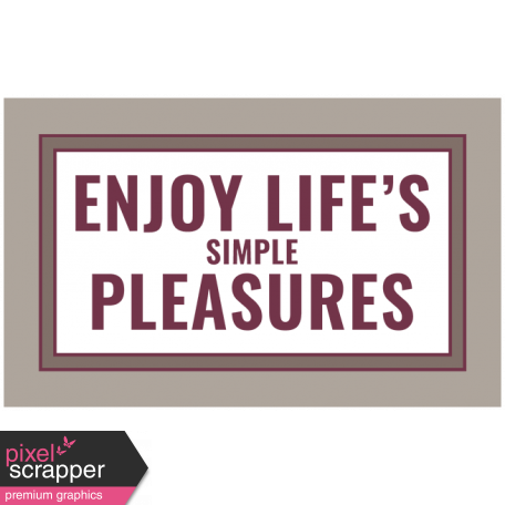 The Good Life - November 2019 Words & Tags - Label Enjoy Life's Simple Pleasures