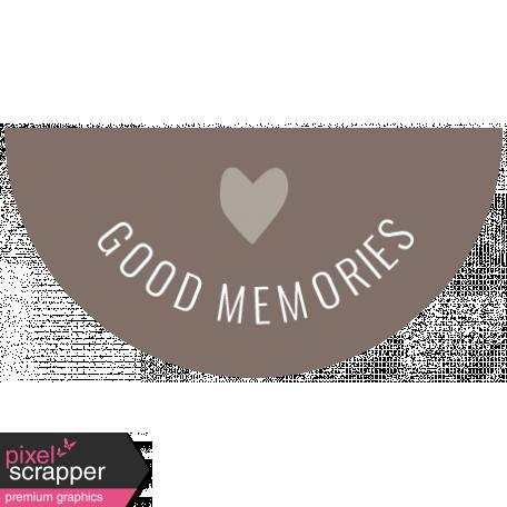 The Good Life - November 2019 Words & Tags - Label Good Memories