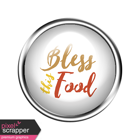 The Good Life - February 2020 Mini - Flair Bless This Food