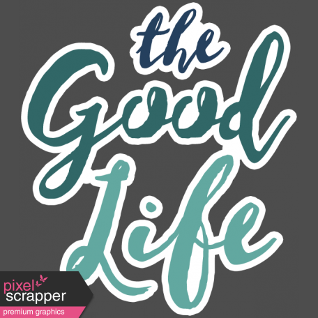 The Good Life - February 2020 Words & Labels - Good Life