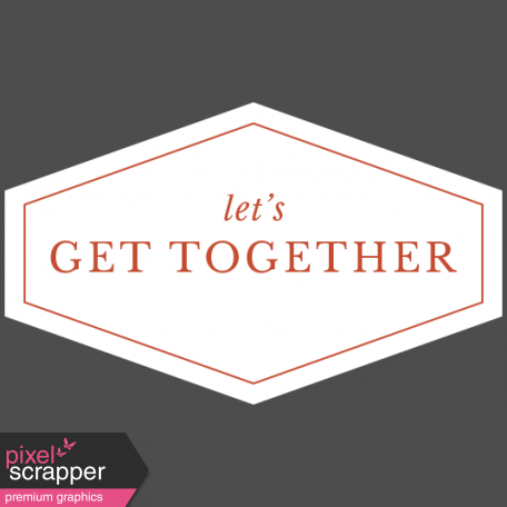 The Good Life - February 2020 Words & Labels - Label Let's Get Together