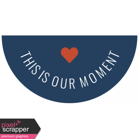 The Good Life - February 2020 Words & Labels - Label This Is Our Moment