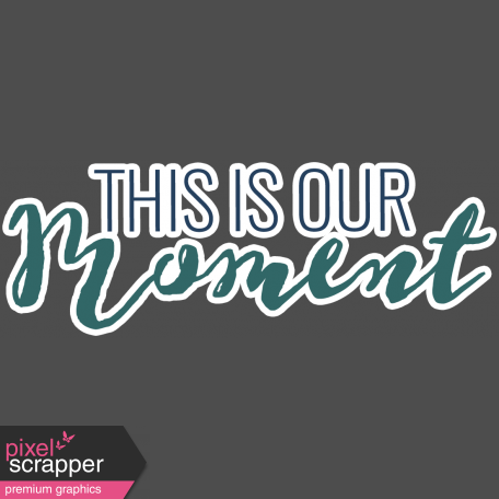 The Good Life - February 2020 Words & Labels - Labels This Is Our Moment