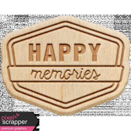 The Good Life - April 2020 Elements - Wood Happy Memories
