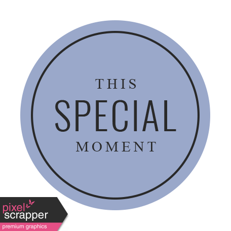 The Good Life - October 2020 Labels - Label This Special Moment