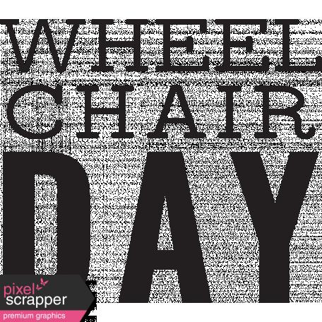 Chronic Illness Stamps Kit - Word Art Wheelchair Day 2