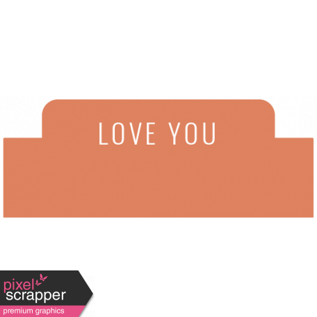 The Good Life: February 2021 Labels Kit - label love you