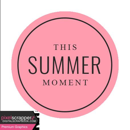 Summer Lovin_Label Circle-This Summer Moment