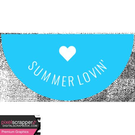 Summer Lovin_Label Half Circle-Summer Lovin