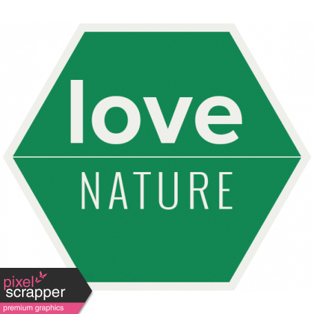Nature Escape - Minikit - Element - Word Art - Love Nature