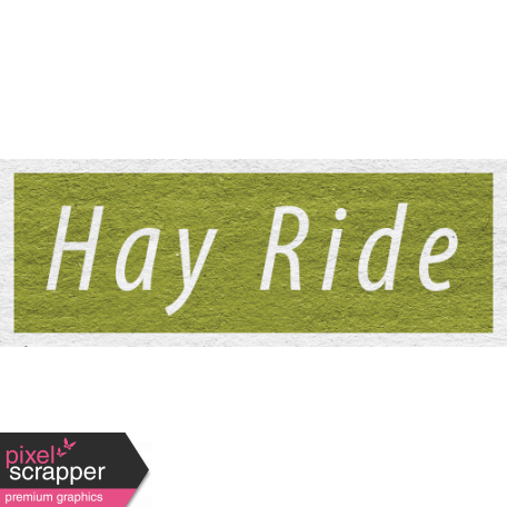 Enchanting Autumn - Hay Ride Word Art