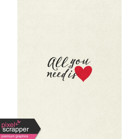 Toolbox Valentine's Kit 1 - 3x4 All You Need is Love Journal Card