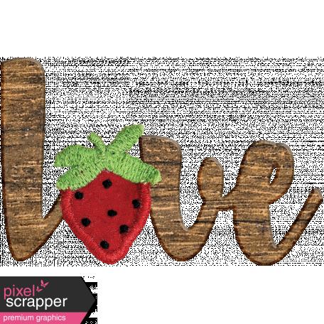 Strawberry Fields Love Wooden Word Art Graphic By Janet Scott