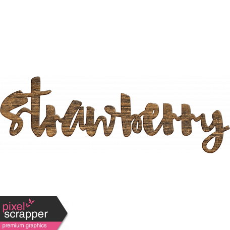 Strawberry Fields Strawberry Wooden Word Art 2 Graphic By Janet