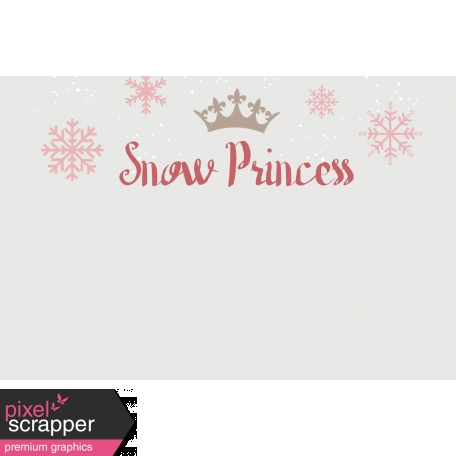 Winter Fun - Snow Baby Snow Princess Journal Card 4x6 Print