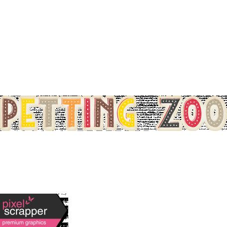 Petting Zoo Petting Zoo Word Art