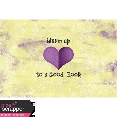 A Mug and A Book - Warm up to a Good Book Journal Card 4x6