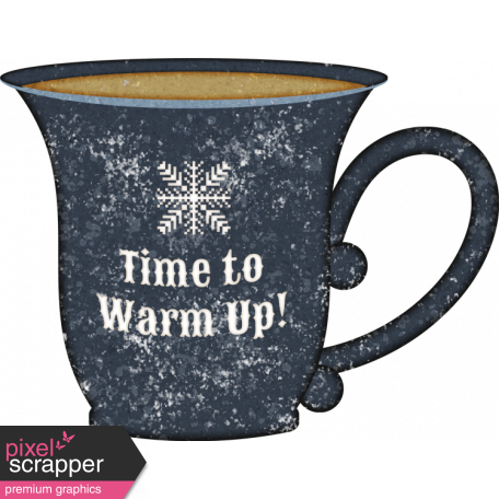 Warm n Woodsy Time to Warm up Cup