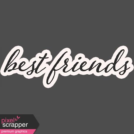 Legacy of Love Best Friends Word Art