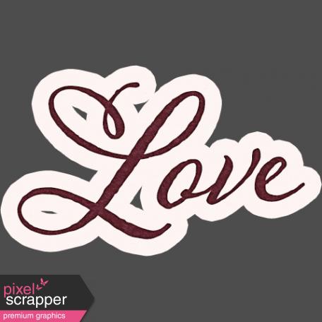 Legacy of Love - Love Word Art