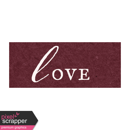 Legacy of Love - Love Word Art Snippet