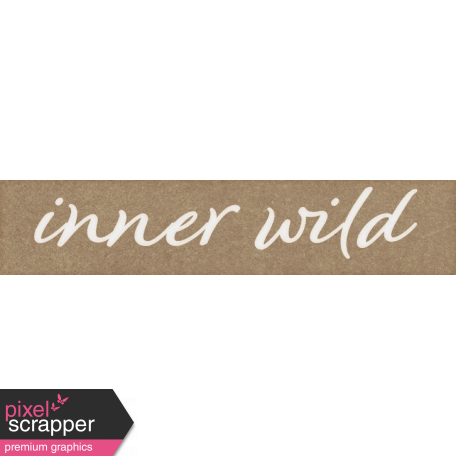 Inner Wild Inner Wild Word Art